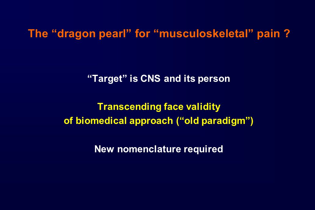 The dragon pearl for musculoskeletal pain .