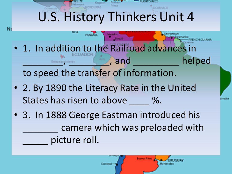 U.S. History Thinkers Unit 4 1.