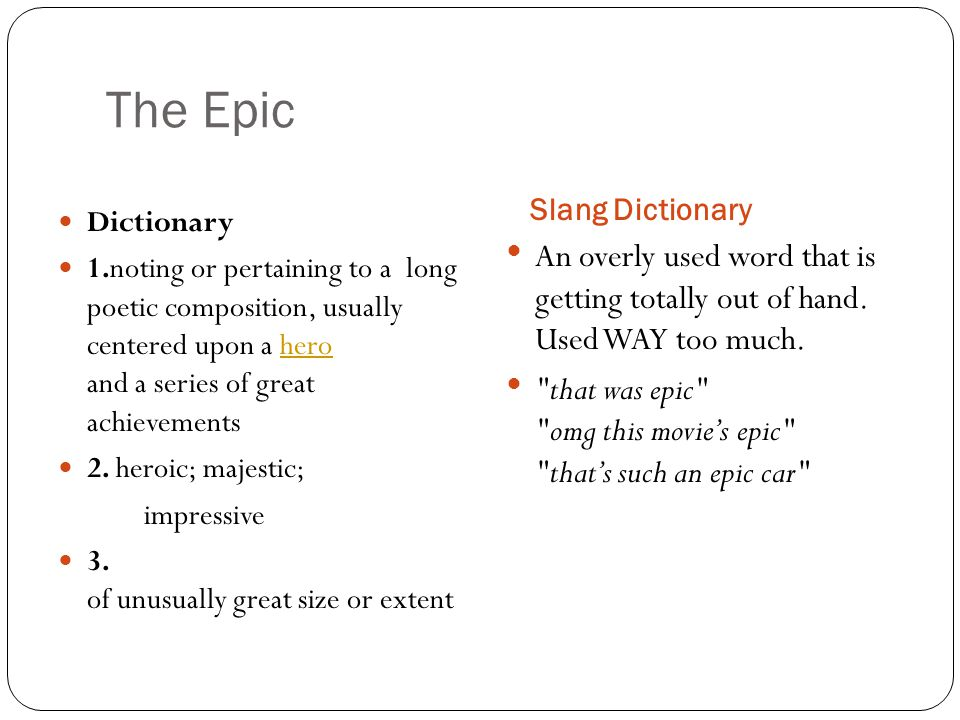 Examples The Odyssey Beowulf Star Wars The Lord of the Rings The Harry Potter The Epic of Gilgamesh
