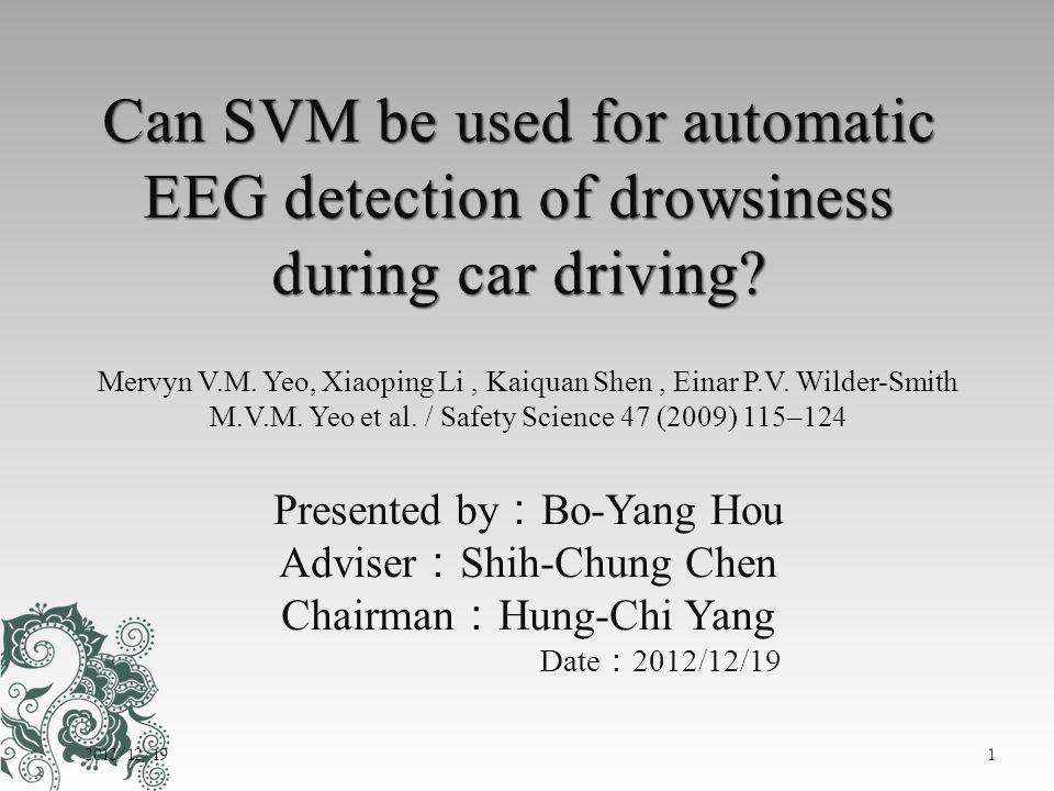 Presented by : Bo-Yang Hou Adviser : Shih-Chung Chen Chairman : Hung-Chi Yang Date : 2012/12/19 Mervyn V.M. Yeo, Xiaoping Li, Kaiquan Shen, Einar P.V.
