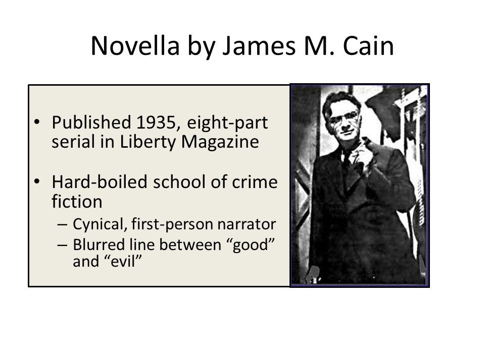Novella by James M.