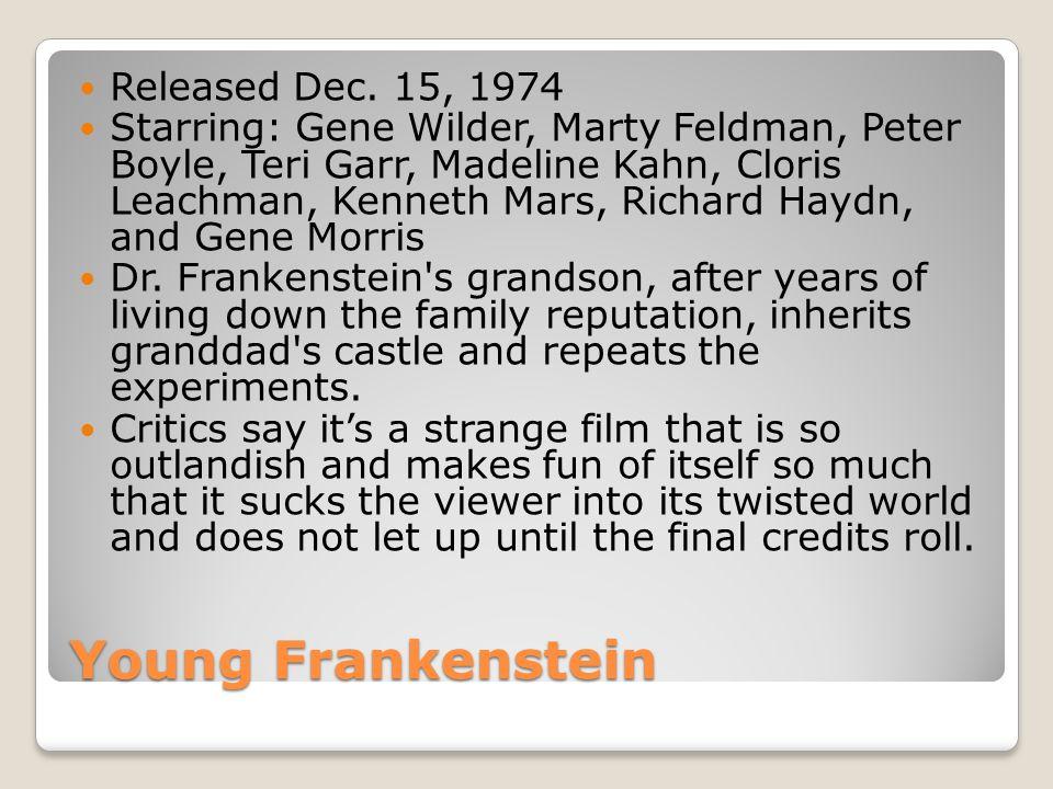 Young Frankenstein Released Dec.