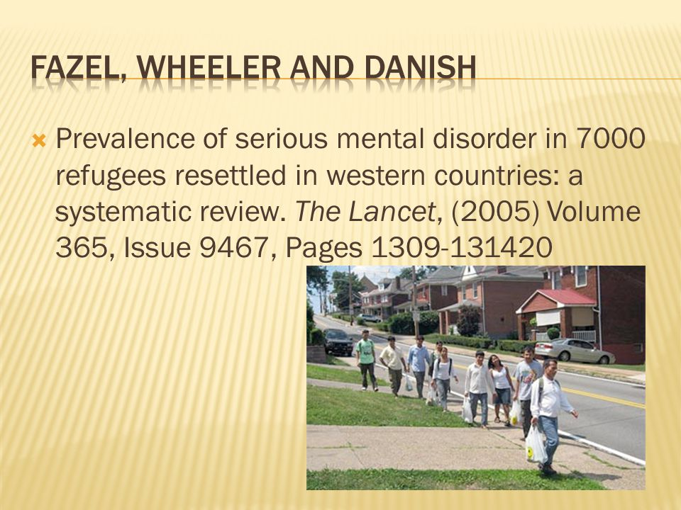  Prevalence of serious mental disorder in 7000 refugees resettled in western countries: a systematic review.
