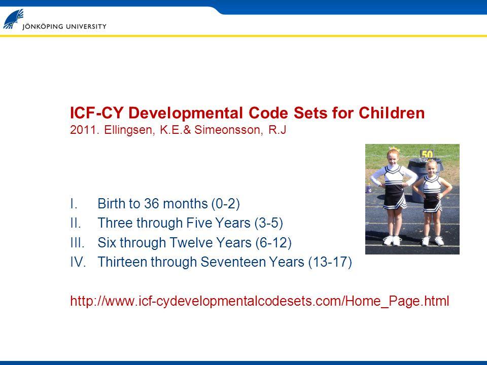 ICF-CY Developmental Code Sets for Children 2011.