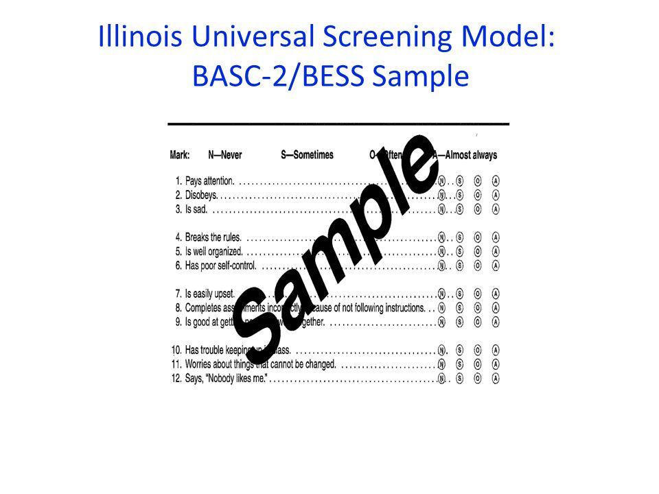 Illinois Universal Screening Model: BASC-2/BESS Sample
