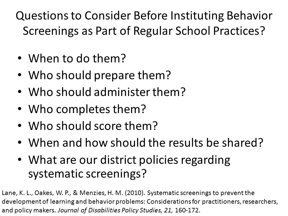 Questions to Consider Before Instituting Behavior Screenings as Part of Regular School Practices.