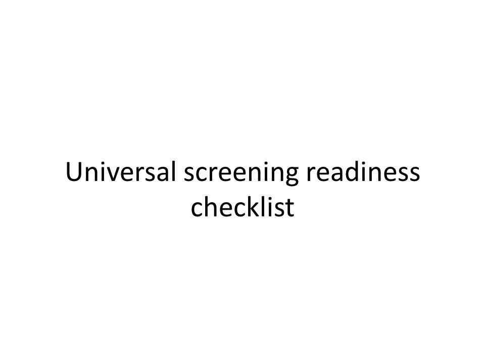 Universal screening readiness checklist