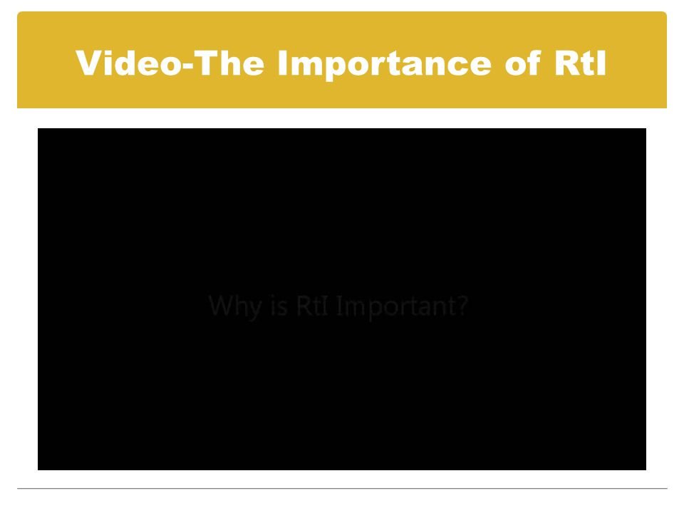 Video-The Importance of RtI