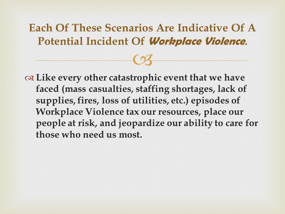  Incidents of Workplace Violence are equally catastrophic in nature, but can be avoided, if we understand the issues, and know what to look for.