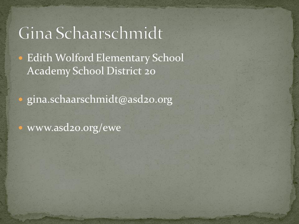 Edith Wolford Elementary School Academy School District 20 gina.schaarschmidt@asd20.org www.asd20.org/ewe