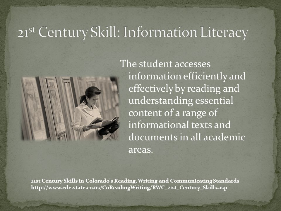 The student accesses information efficiently and effectively by reading and understanding essential content of a range of informational texts and documents in all academic areas.