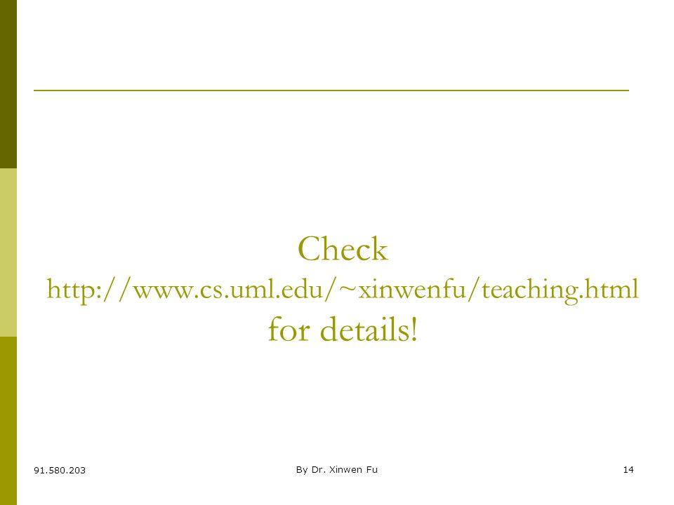 BIS@DSU By Dr.Xinwen Fu14 Check http://www.cs.uml.edu/~xinwenfu/teaching.html for details.