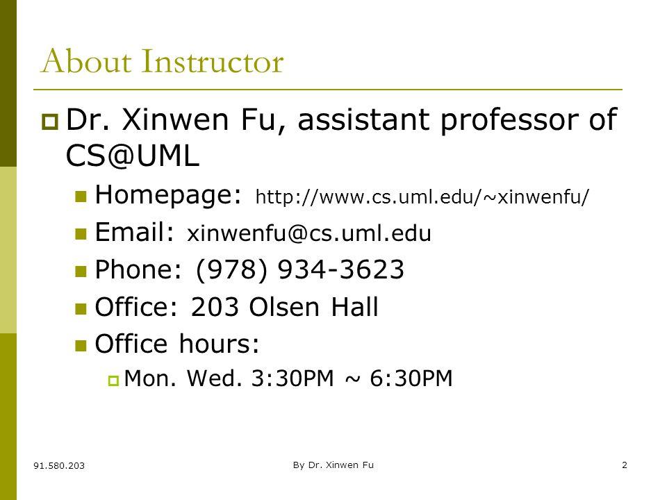 BIS@DSU By Dr. Xinwen Fu2 About Instructor  Dr.