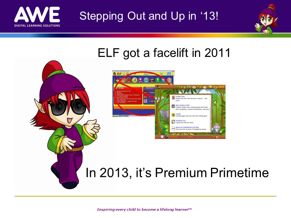 Inspiring every child to become a lifelong learner TM Stepping Out and Up in '13.