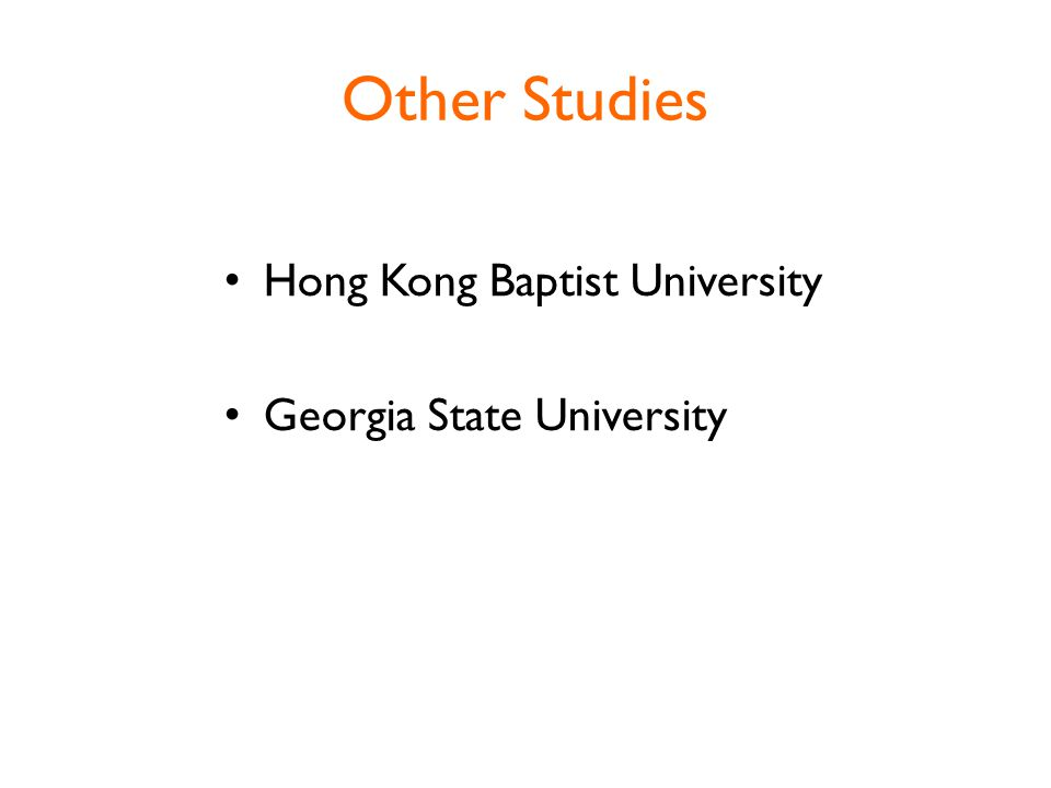 Other Studies Hong Kong Baptist University Georgia State University