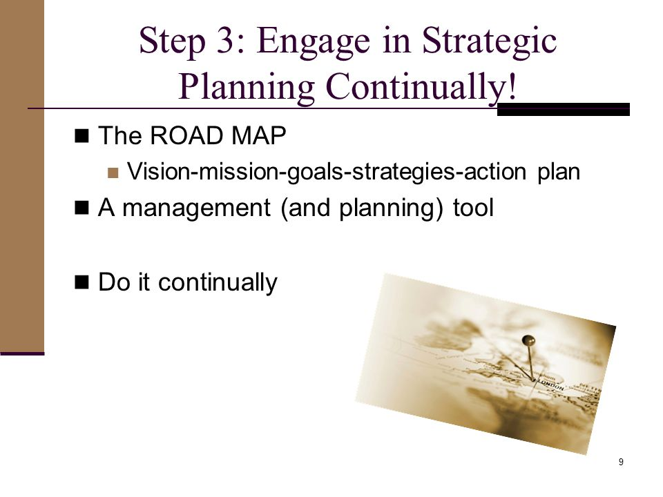 Step 3: Engage in Strategic Planning Continually.