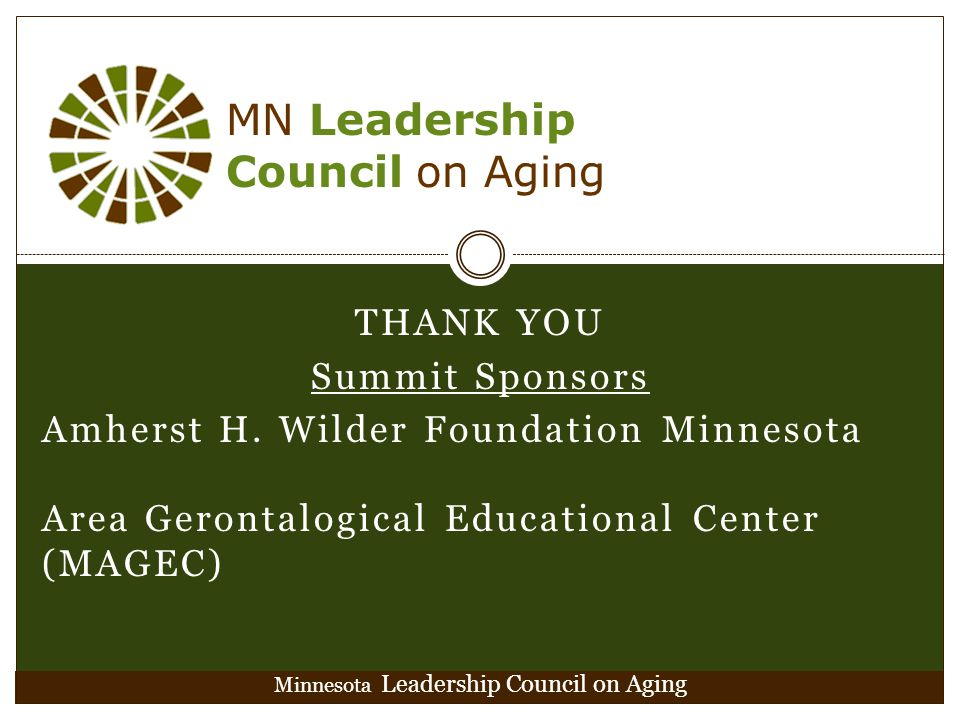 Minnesota Leadership Council on Aging THANK YOU Summit Sponsors Amherst H.