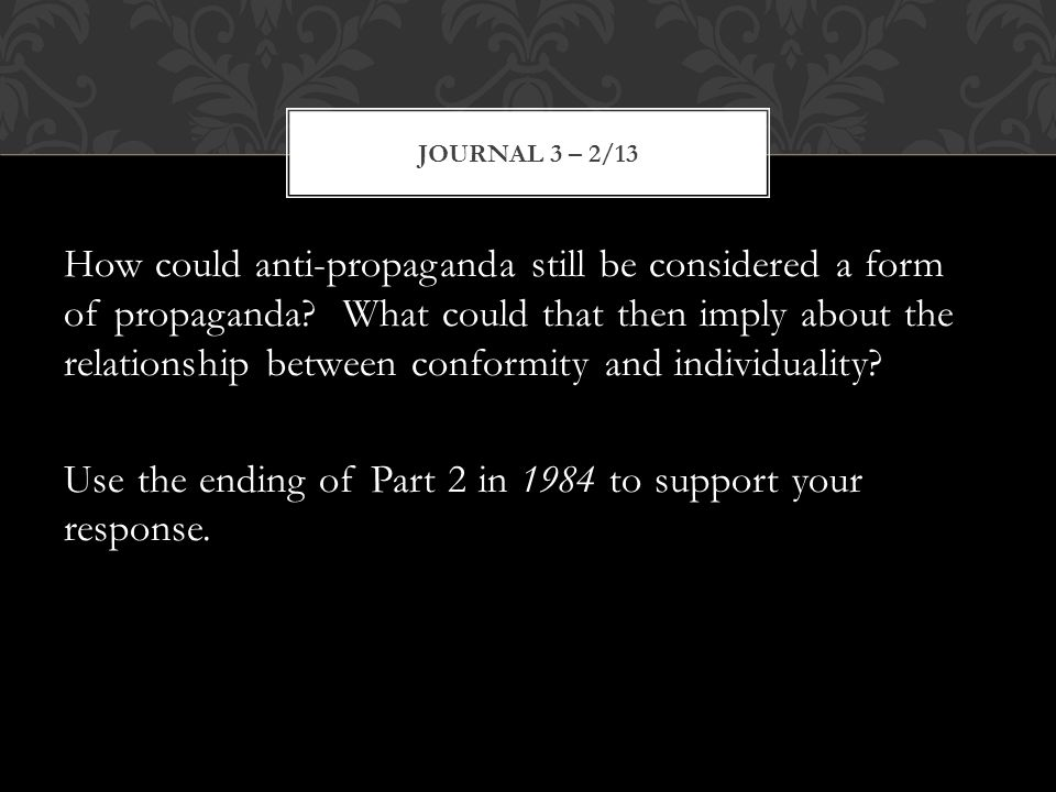 How could anti-propaganda still be considered a form of propaganda.