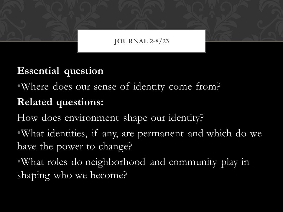 JOURNAL 8 3/19 1.Describe: Use of color, shapes, light, literal objects, texture 2.
