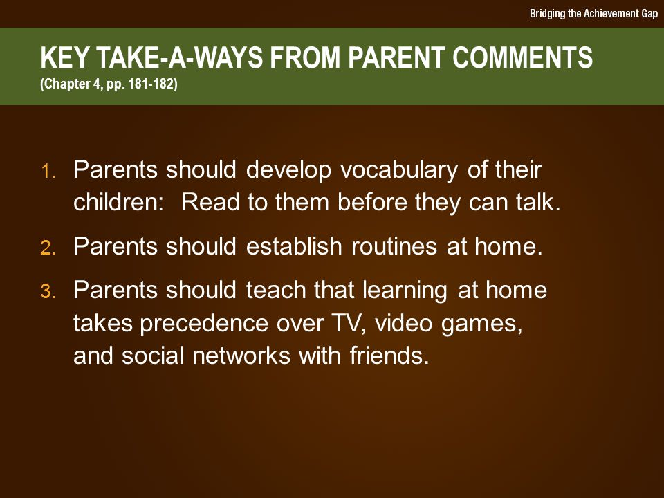 KEY TAKE-A-WAYS FROM PARENT COMMENTS (Chapter 4, pp.