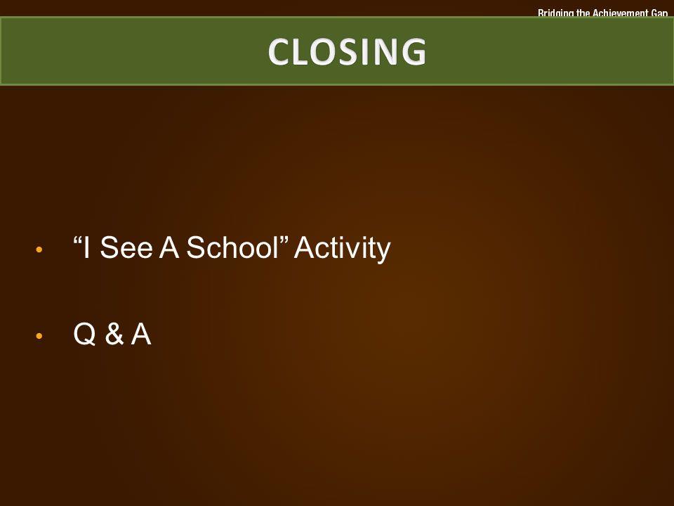 I See A School Activity Q & A