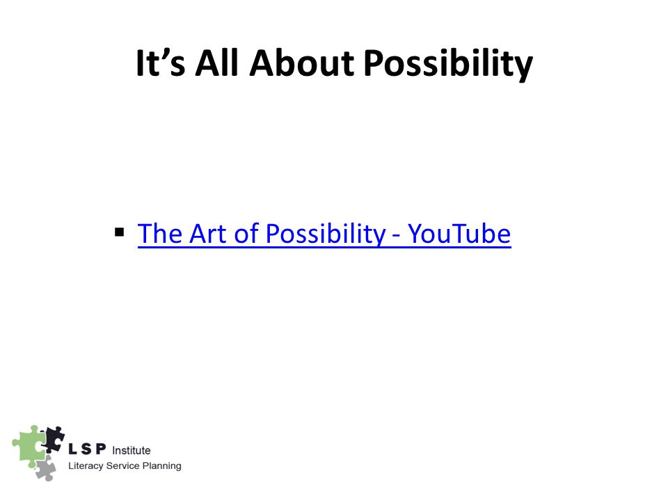 It's All About Possibility  The Art of Possibility - YouTube The Art of Possibility - YouTube