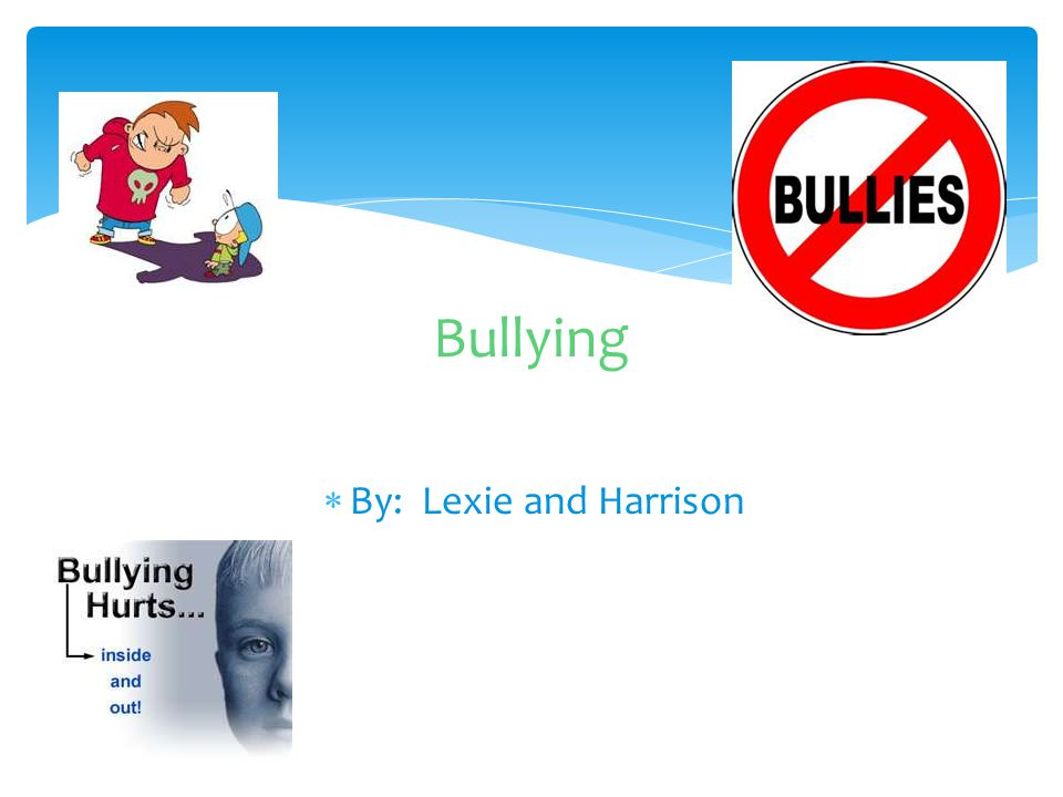  Bullies can be very mean so step up for your friend.