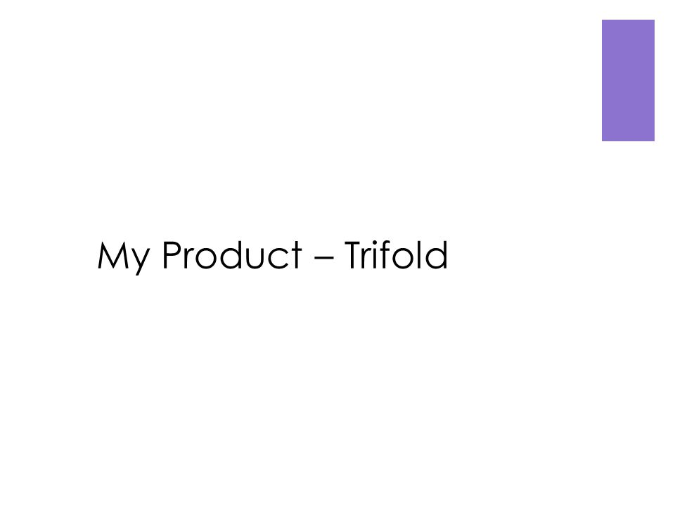 My Product – Trifold