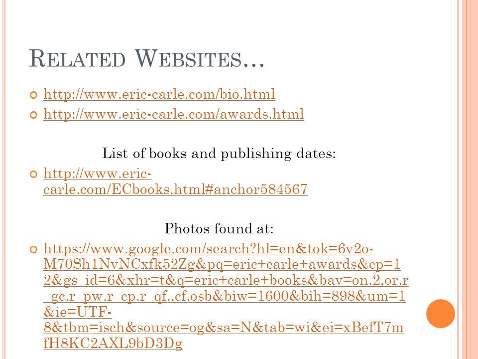 T HE E ND http://educationcloset.com/wp- content/uploads/2011/02/eric-carle15.jpg