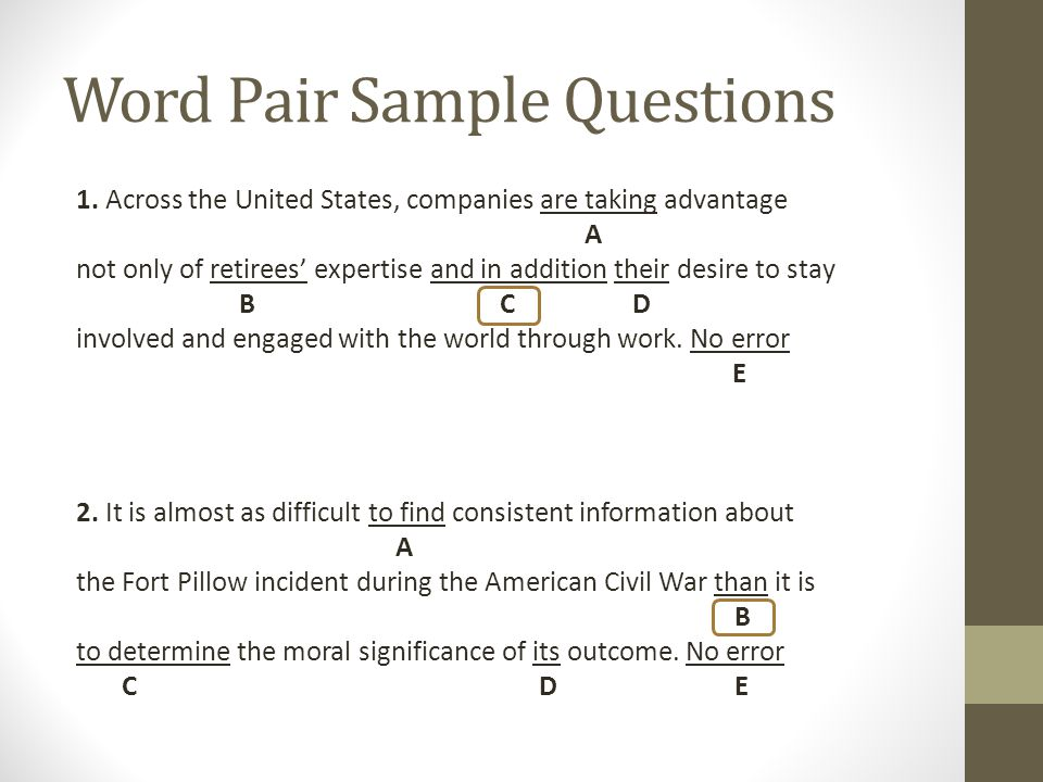 Word Pair Sample Questions 1.