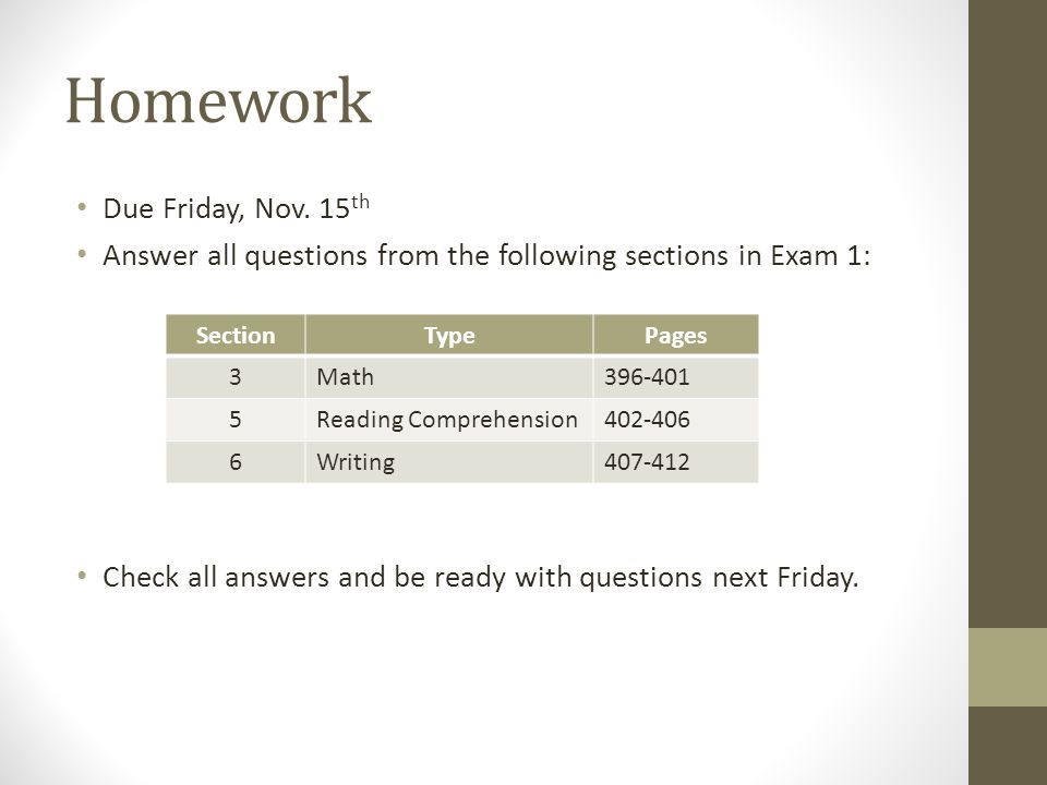 Homework Due Friday, Nov.