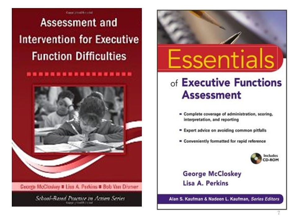 8 Chapter 10: Interventions for Students with Executive Skills and Executive Functions Difficulties George McCloskey Caitlin Gilmartin Betti Stanco