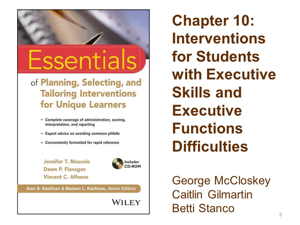 119 Executive Functions are inextricably interwoven with all forms of academic production.