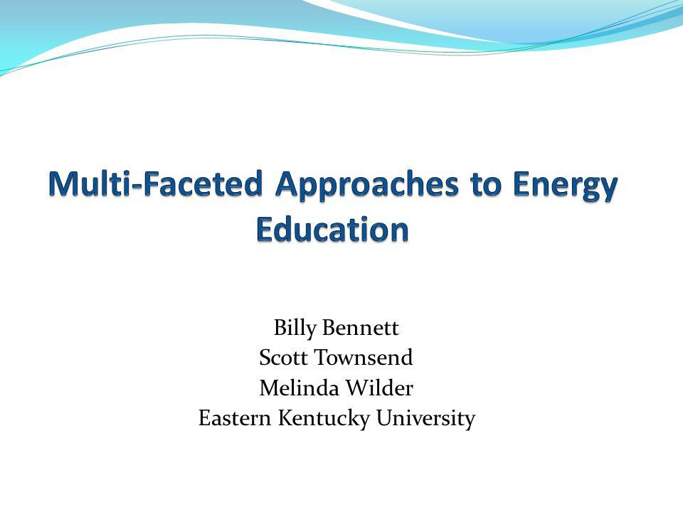 Billy Bennett Scott Townsend Melinda Wilder Eastern Kentucky University