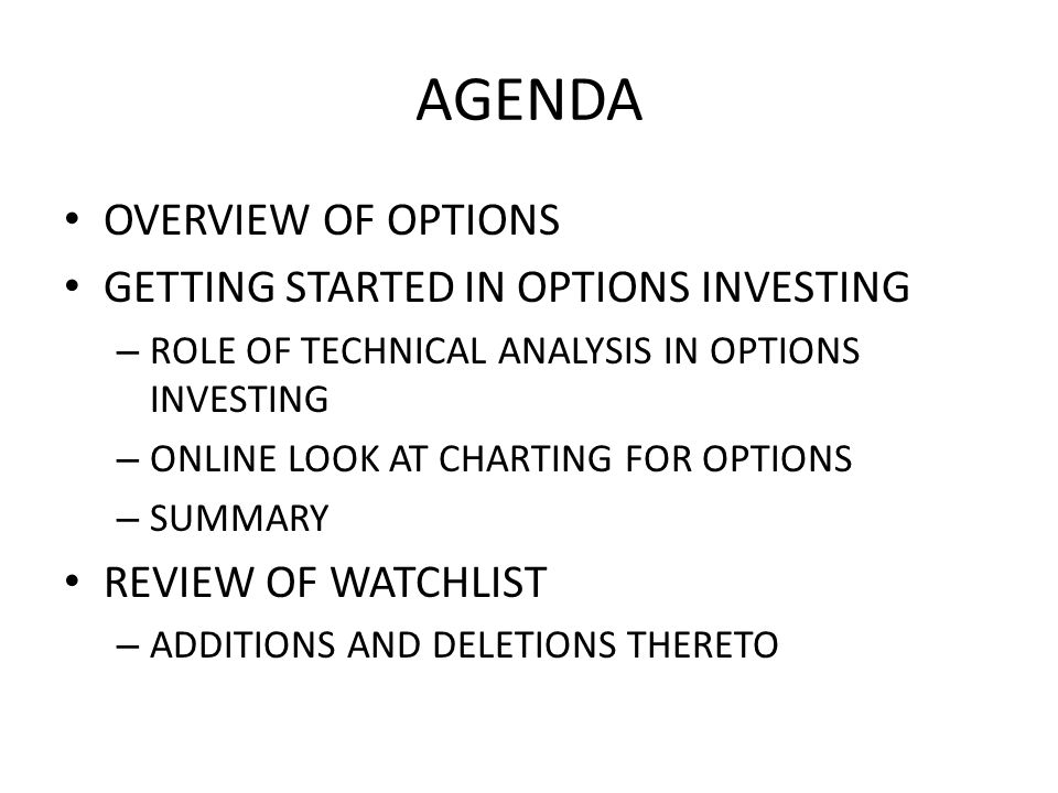 SELECTING OPTIONS There are many sophisticated techniques for evaluating options: – These are based upon the intrinsic nature of an option contract and how the option performs versus its underlying stock.