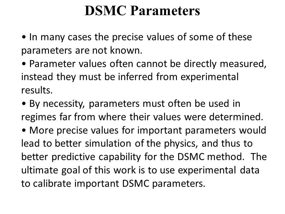 DSMC Method Direct Simulation Monte Carlo (DSMC) is a particle based simulation method.