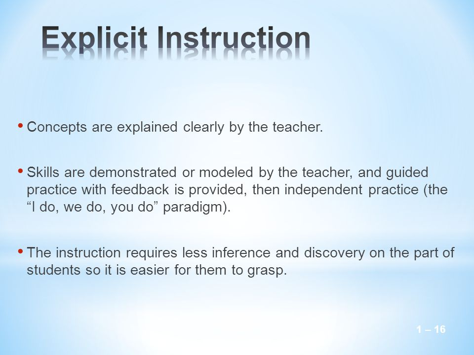 1 – 16 Concepts are explained clearly by the teacher.