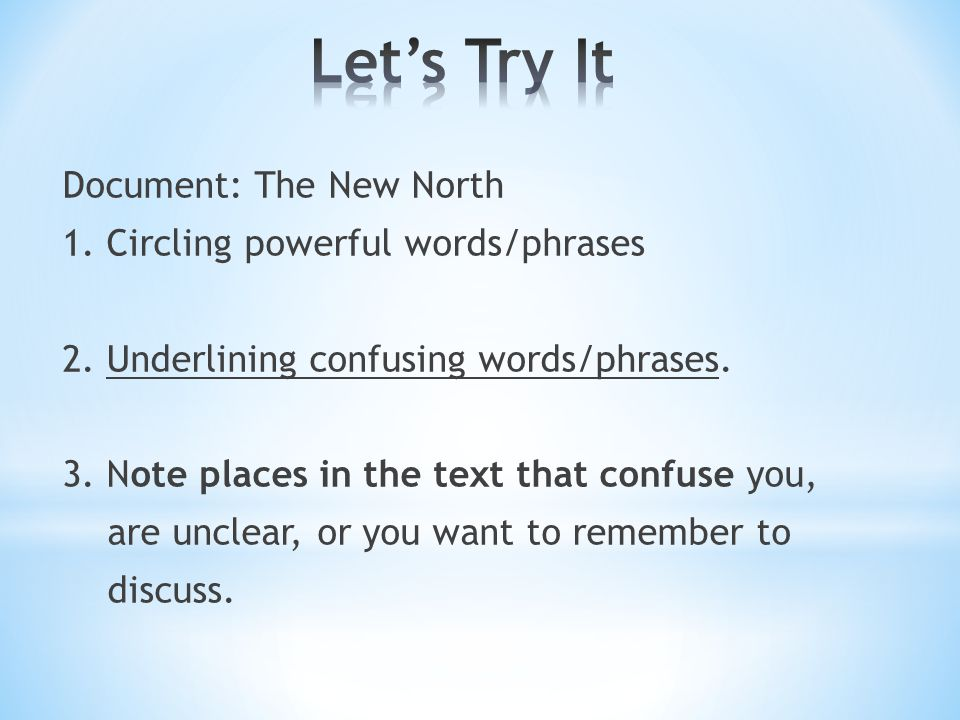 Document: The New North 1. Circling powerful words/phrases 2.