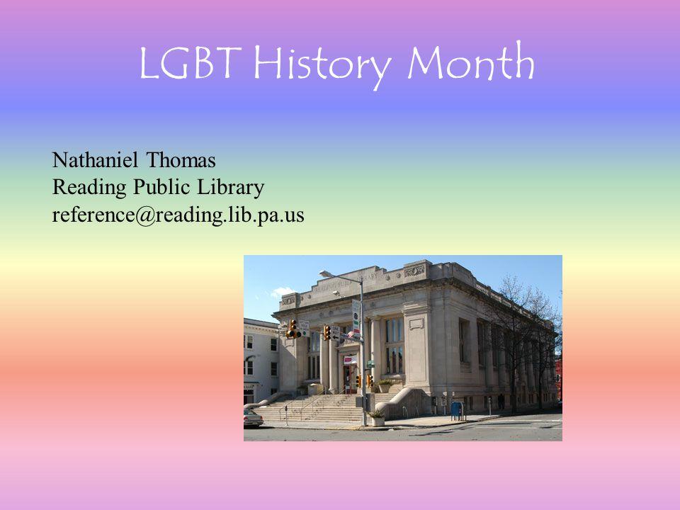 LGBT History Month Nathaniel Thomas Reading Public Library reference@reading.lib.pa.us