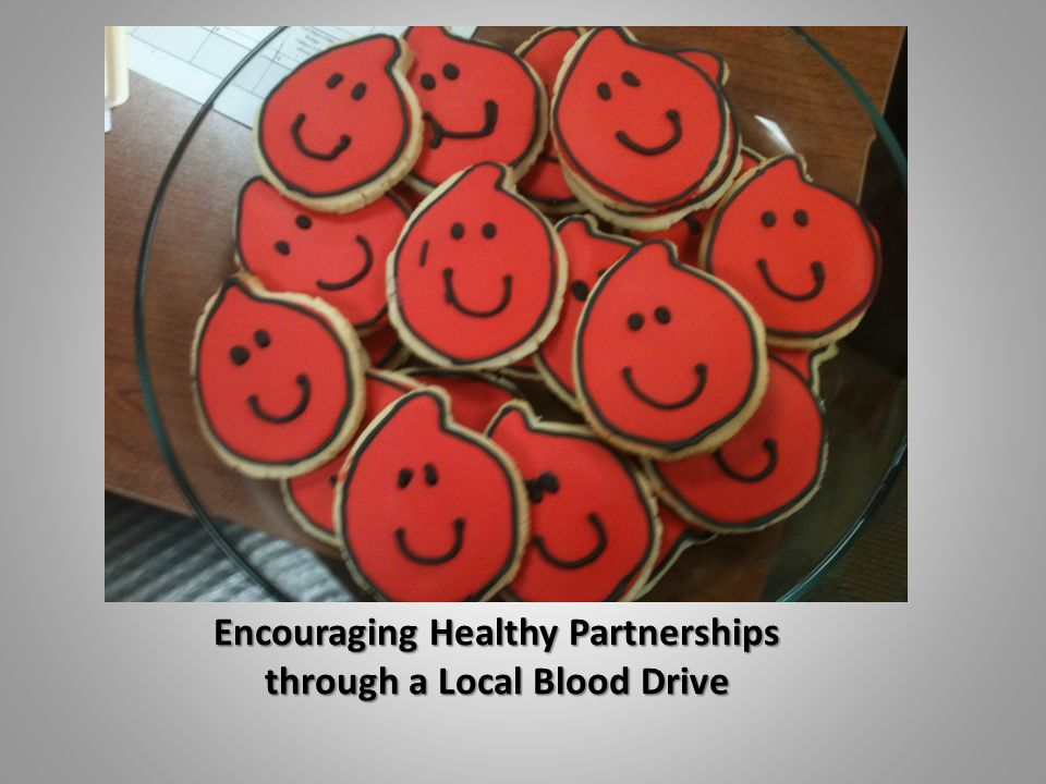 Encouraging Healthy Partnerships through a Local Blood Drive