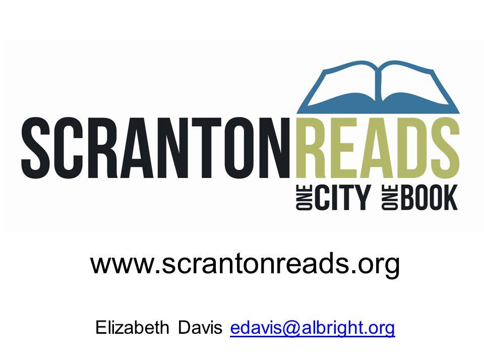 www.scrantonreads.org Elizabeth Davis edavis@albright.orgedavis@albright.org