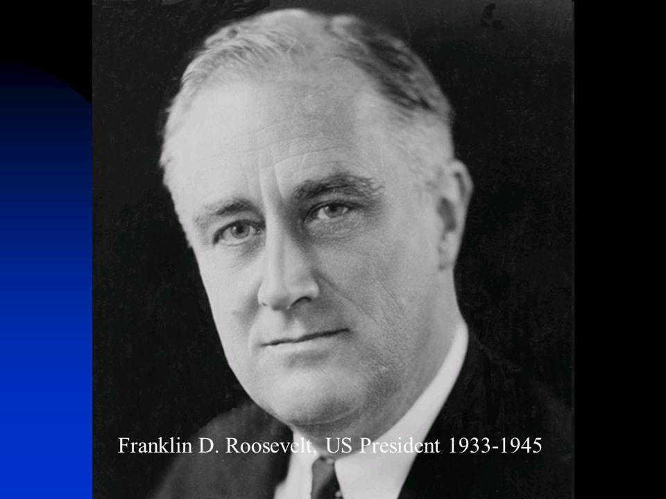 Franklin D. Roosevelt, US President 1933-1945