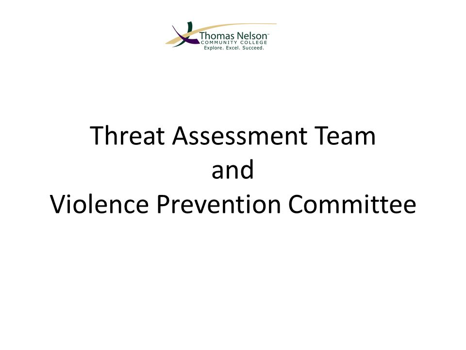 Threat Assessment Team and Violence Prevention Committee