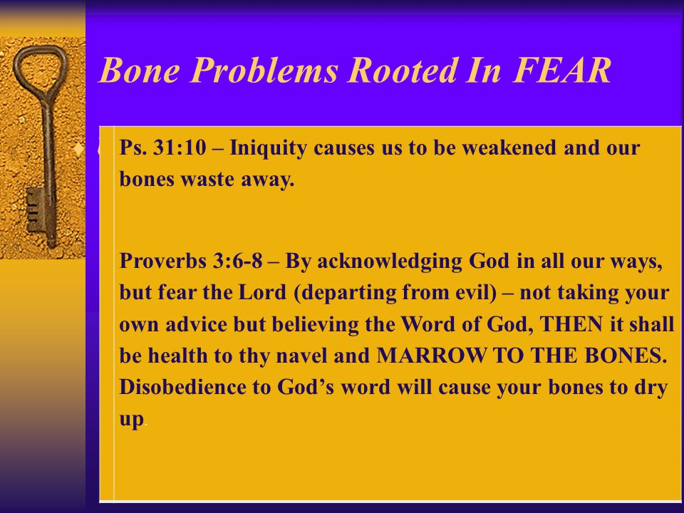 Bone Problems Rooted In FEAR  Unconditional love for everyone Ps.