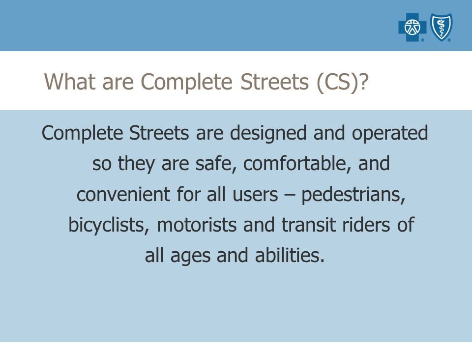 What are Complete Streets (CS).