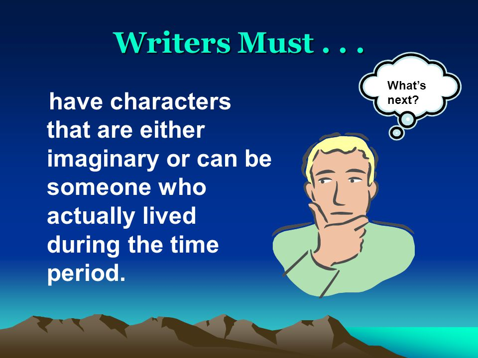 Writers Must...