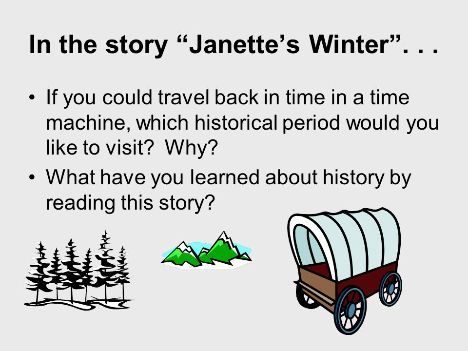 In the story Janette's Winter ...