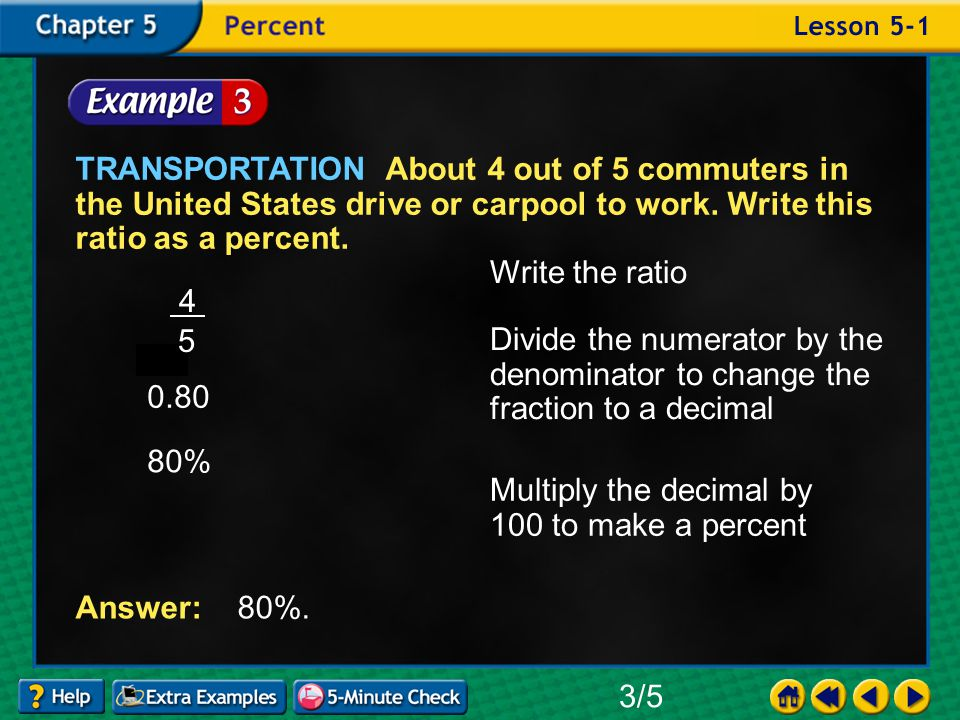 Example 1-3a TRANSPORTATION About 4 out of 5 commuters in the United States drive or carpool to work.