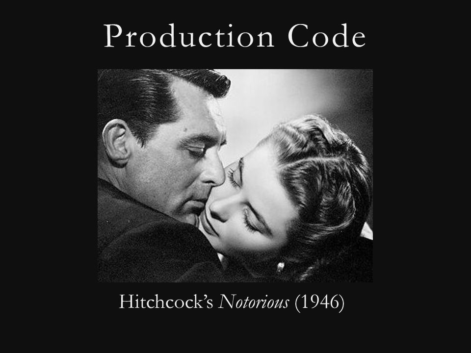 Production Code Hitchcock's Notorious (1946)