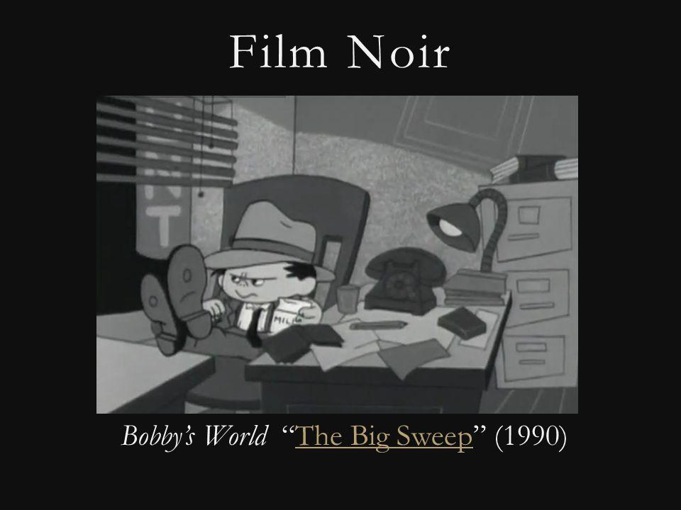 Film Noir Bobby's World The Big Sweep (1990)The Big Sweep